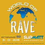 Slipmatt - World Of Rave #92