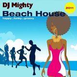 DJ Mighty - Beach House 2011