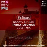 BBC Asian Network - India Lounge Guest Mix   Feb 2019   LOUNGE, DESI HOUSE, FUSION, LATIN