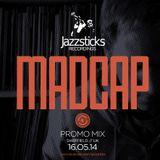 MADCAP exclusive Jazzsticks Mix for Jazzsticks Labelnight Extraordinaire