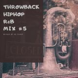 Throwback HipHop R&B Mix #5