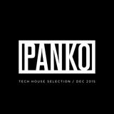 Panko - Tech House Selection - Dec 2015
