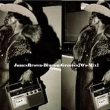 JamesBrown-Blues-n-Grooves70's-Mix1