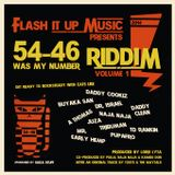 FLASH iT UP MUSiC - 54-46 (WAS MY NUMBER) RiDDiM VOL. 01 PROMO MiX - 2014