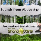 Shane Collins - Sounds From Above #37 [Best Of Progressive House Sessions]