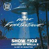 Voyage Funktastique Show #102 w/ McGutter