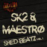 SK2 & Maestro - ShedBeatz Vol. 1