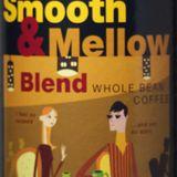 Smooth & Mellow