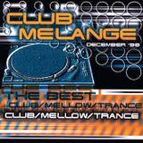 Club Melange - Volume DECEMBER 1998 (mixtape 1998 - mixed by Deaz D.)