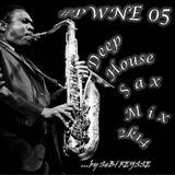 SeB! FEYSSE - #PWNE 05 (Deep House Sax Mix 2k14)