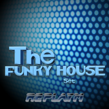 The FUNKY HOUSE Set by replayM - LIVE MIX