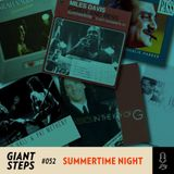 Giant Steps #052: Summertime Night