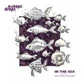 Oonops Drops - In The Sea