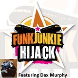 FunkJunkie Hijack Show Featuring Dax Murphy 30th March 2017