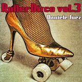 RollerDisco vol.3 compiled Daniele Suez