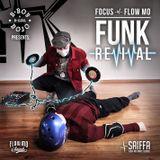 Focus & BBoyDojo.com present: The Funk Revival