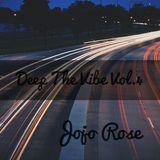 Jojo Rose Deep the Vibe Vol.4