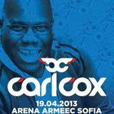Carl Cox @ Metropolis,Arena Armeec (Sofia) (19-04-2013)