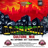 DJ DOTCOM_GARRISON CULTURE_MIX_VOL.7 (SEPTEMBER - 2017 - CLEAN VERSION)