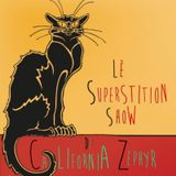 The Superstition Show
