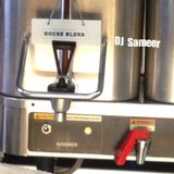 DJ SAMEER -HOUSE BLEND MIX
