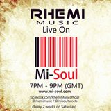 Rhemi Music Show (Neil Pierce & Ziggy Funk) /Mi-Soul Radio / Sat 7pm - 9pm / 31-01-2015