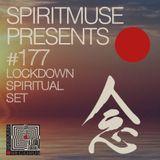 Spiritmuse Records #177: Lockdown Series  • Spiritual Set