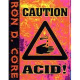 Ron D Core - Caution Acid! (side.a) 1995