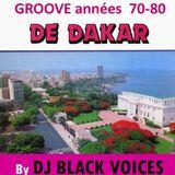 SELECTION DJ  SENEGAL années 70 By Black Voices Dj (Besançon - France)