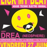 "Live mix ""lick my beat"" @ chez Drey, 27-06-2014"