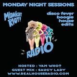 MIDNIGHT RIOT RADIO Featuring SAUCY LADY GUEST MIX and Yam Who? 24/04/2017