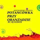 Potańcówka przy Oranżadzie - Krzyżanowice - MUZYCZNA ROZGRZEWKA [8-09-2018] by DJ KOKOS