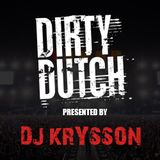 Dirty Dutch #02 - Mixed by DJ Krysson