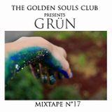 The Golden Souls Club Presents GRüN