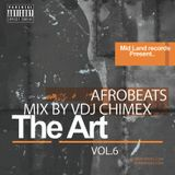 THE ART  VOL.6 MIXTAPE AFROBEAT