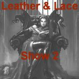 Leather & Lace 2