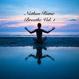 Nathan Rome Presents: Breathe Vol. 1