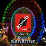 "JUANOLA KLUB Vol. 1 ""Sábados"""
