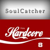 SoulCatcher - Enjoy Hardcore 8