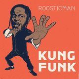 KUNG FUNK & Funk# Funky# Disco by Roosticman