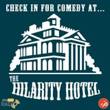 Hilarity Hotel - Week 13 (22/01/16)