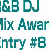 R&B DJ Mix 8