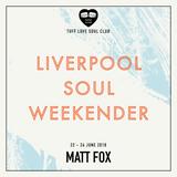 Matt Fox - Liverpool Soul Weekender Promo Mix