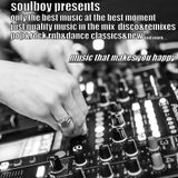 soulboy presents music that makes you happy part