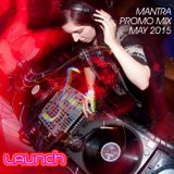 Mantra- Launch mix