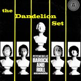 BiggaBush presents The Dandelion Set