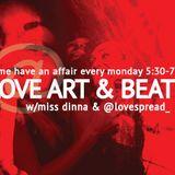 Love, Art and Beats Featuring DJ Moma October 17, 2016