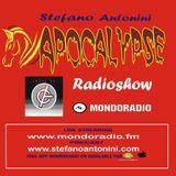 Apocalypse radioshow on Mondoradio 03/03/2019 episode#88 Stefano Antonini