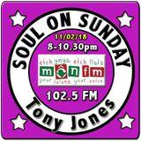Soul On Sunday 11/02/18, Tony Jones, MônFM Radio * Spinning OutofControl * N O R T H E R N * Soul