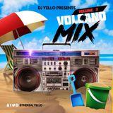 VOLCANO DANCEHALL MIX VOL. 3 AUGUST 2017 BY DJ YELLO